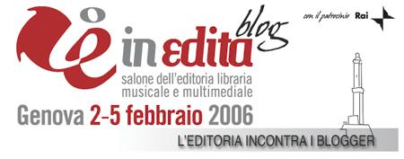 inEdita - Salone dell\'Editoria Libraria, Musicale e Multimediale - Genova 2-5 febbraio 2006